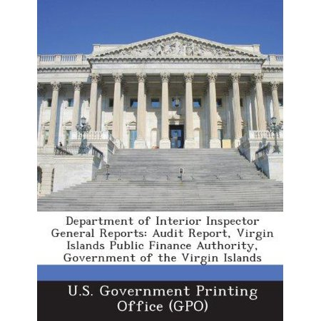 Department Of Interior Inspector General Reports  Audit Report  Virgin Islands Public Finance Authority  Government Of The Virgin Islands