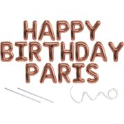 Paris, Happy Birthday Mylar Balloon Banner - Rose Gold - 16 inch Letters. Includes 2 Straws for Inflating, String for Hanging. Air Fill Only- Does Not Float w/Helium. Great Birthday Decoration