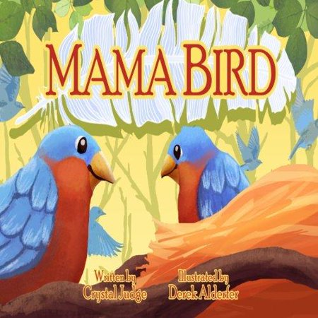 ISBN 9781500100032 product image for Mama Bird | upcitemdb.com