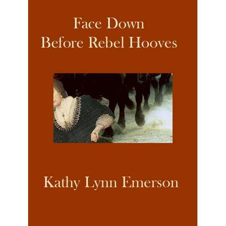 - Face Down before Rebel Hooves - eBook