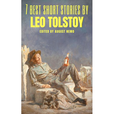 7 best short stories by Leo Tolstoy - eBook
