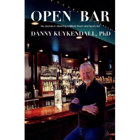 Open Bar : My Journey in Opening a Billiard Room and Sports (Journey Bar)