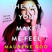 The Way You Make Me Feel - Audiobook