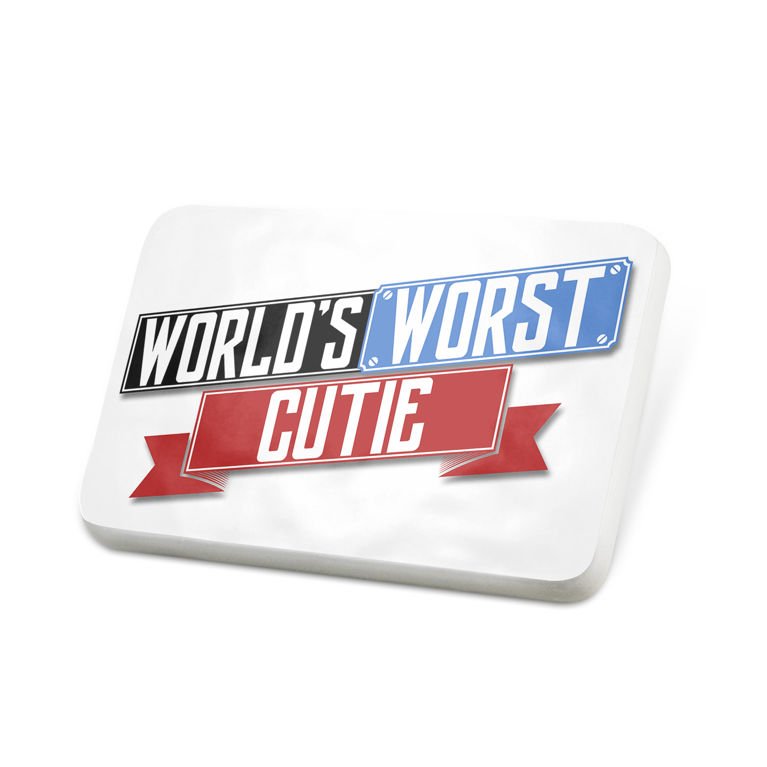 Porcelein Pin Funny Worlds worst Cutie Lapel Badge – NEONBLOND
