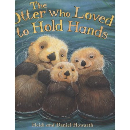 Storytime: The Otter Who Loved to Hold Hands: 2 (Paperback) (Otter Loves Halloween)