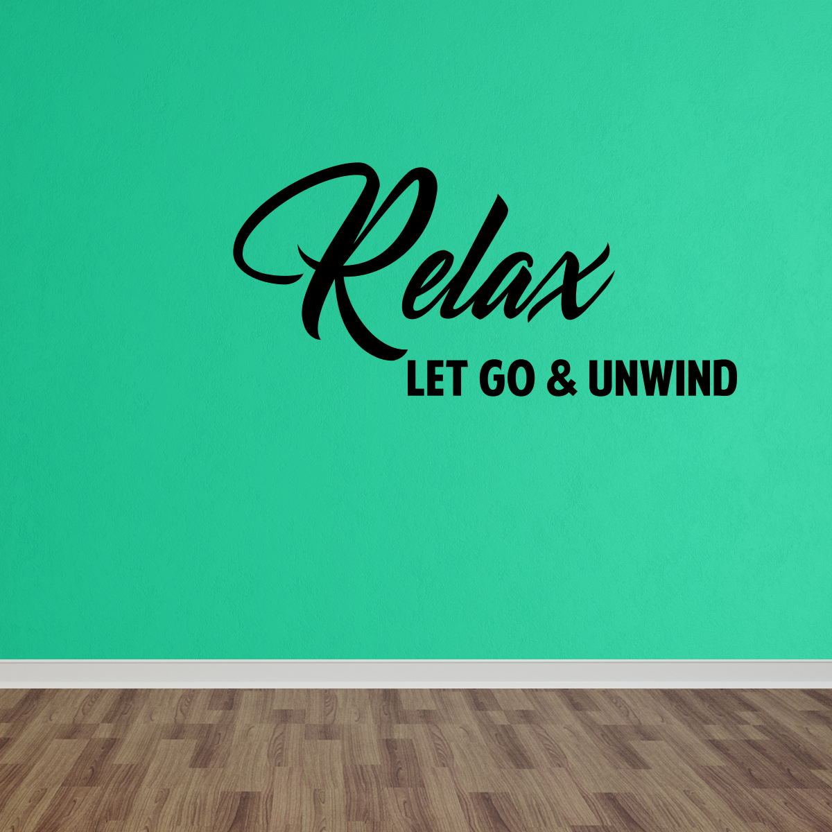 Wall Decal Quote Relax Let Go And Unwind Wall Lettering Words Decal Quote DP216
