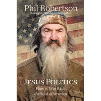 Jesus Politics: How to Win Back the Soul of America (Hardcover)