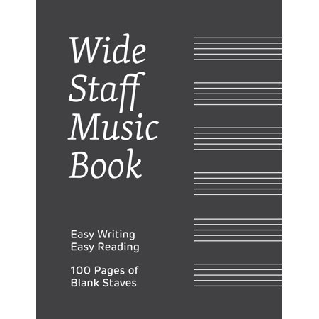 Wide Staff Music Book: 100 pages with 6 blank staves on each, perfect for easy reading and easy writing (Paperback) Music Writing Part