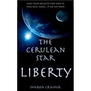 The Cerulean Star: Liberty - eBook