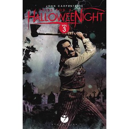 John Carpenter's Tales for a Halloween Night Volume (John Carpenter's Halloween)