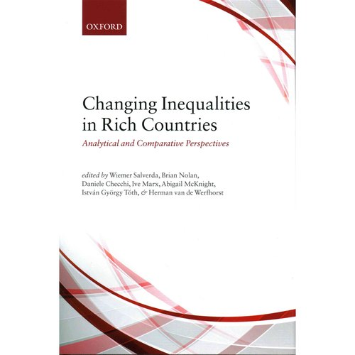 Changing Inequalities in Rich Countries: Analytical and Comparative Perspectives
