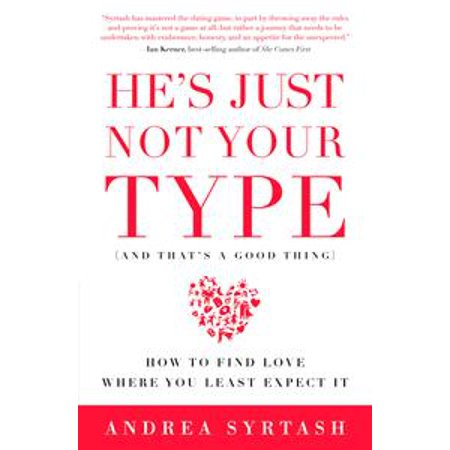 He's Just Not Your Type (And That's A Good Thing) - (The 3 Types Of Love In The Bible)