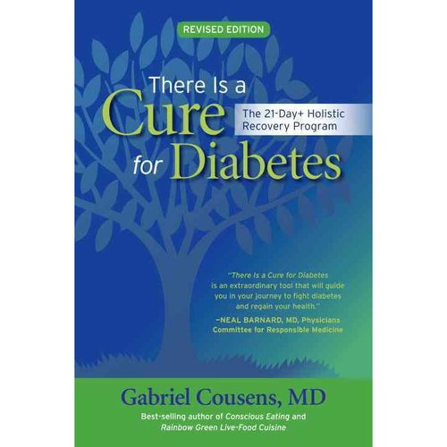 There Is a Cure for Diabetes: The 21-Day  Holistic Recovery Program