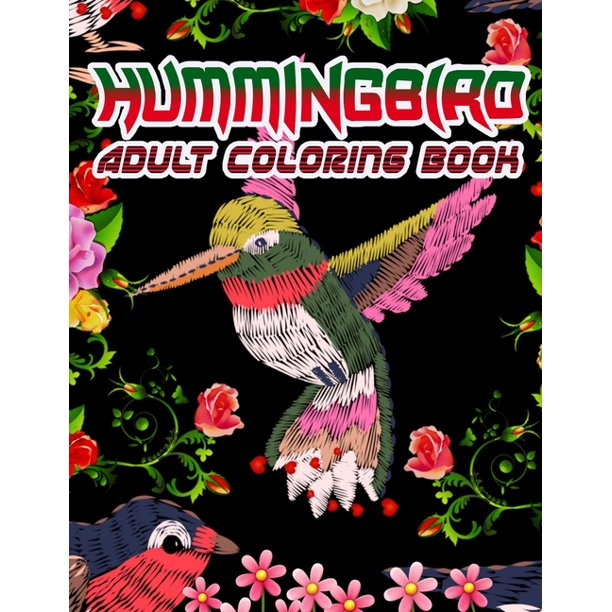 Hummingbird Adult Coloring Book : Fun and Easy Coloring ...