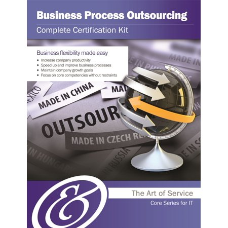 Business Process Outsourcing Complete Certification Kit - Core Series for IT -