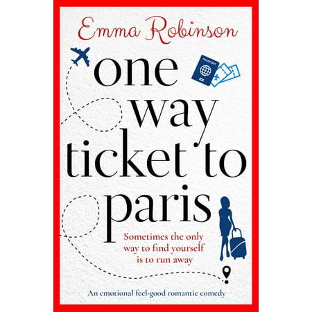 One Way Ticket to Paris - eBook (Best Way To Find Airline Tickets)