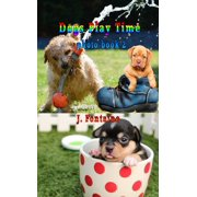 Dogs Play Time - eBook