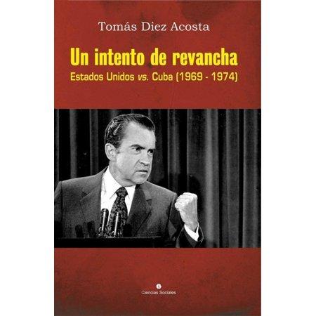 Un intento de revancha. Estados Unidos vs. Cuba (1969-1974) - eBook](Un Halloween En Estados Unidos)