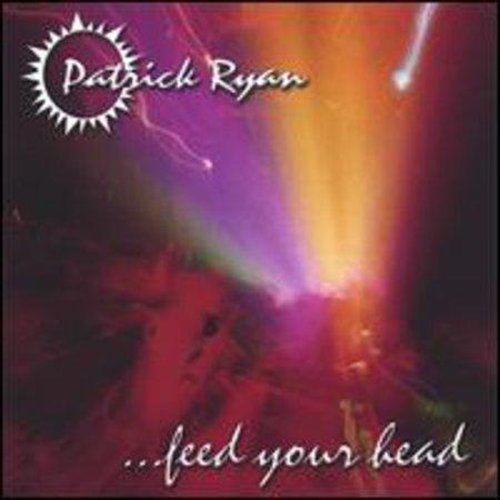 Patrick Ryan   Feed Your Head  Cd