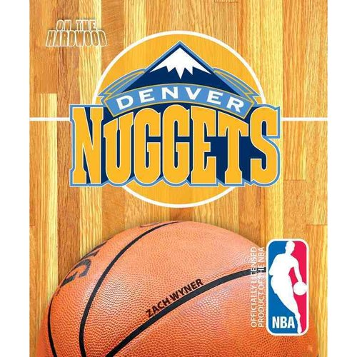 On the Hardwood: Denver Nuggets