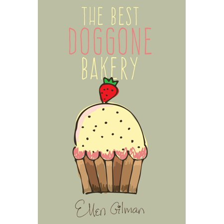 The Best Doggone Bakery - eBook