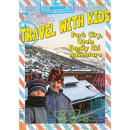 Travel With Kids: Park City Utah (DVD)](Halloween City Hours In Utah)