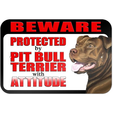 Beware Protected by Pit Bull Terrier with Attitude - Red Nose Sign