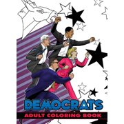 Political Power: Democrats Adult Coloring Book (Paperback)