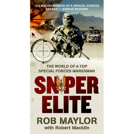 Sniper Elite : The World of a Top Special Forces (Worlds Best Special Forces)