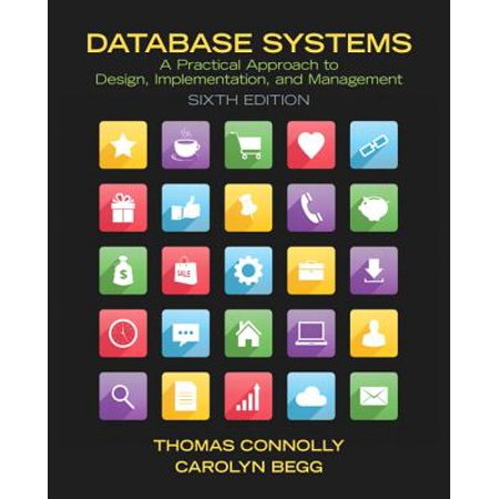 Database Systems : A Practical Approach to Design, Implementation, and