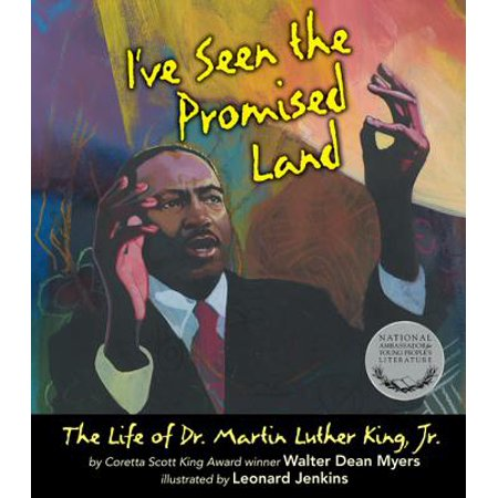 I've Seen the Promised Land : The Life of Dr. Martin Luther King, (Happy Birthday Dr Martin Luther King Jr)