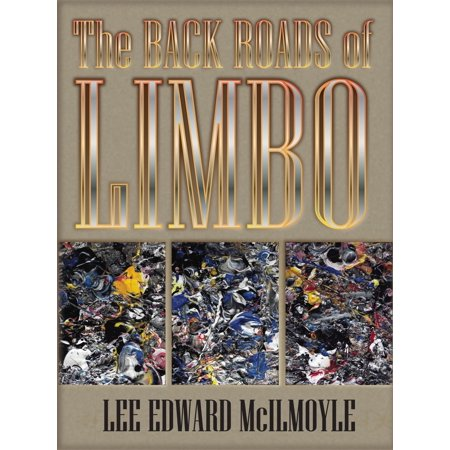 The Back Roads of Limbo - eBook - Limbo Pole