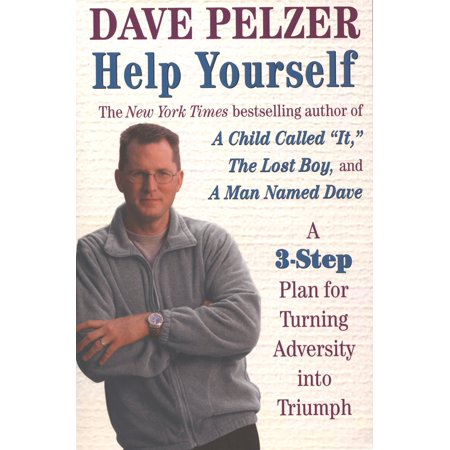 Help Yourself : A 3-Step Plan for Turning Adversity into