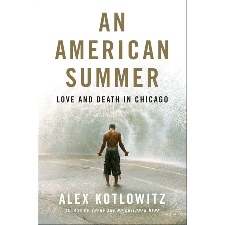 An American Summer : Love and Death in - Halloween Chicago Death