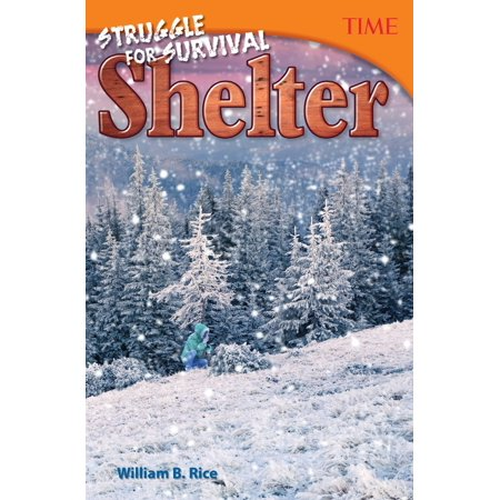 Struggle for Survival: Shelter - eBook (Mans Struggle For Shelter In An Urbanizing World)