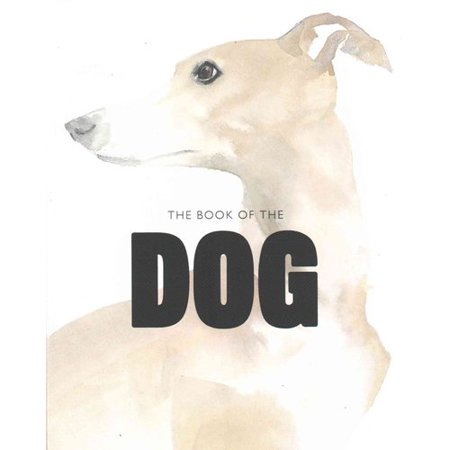 The Book of the Dog by