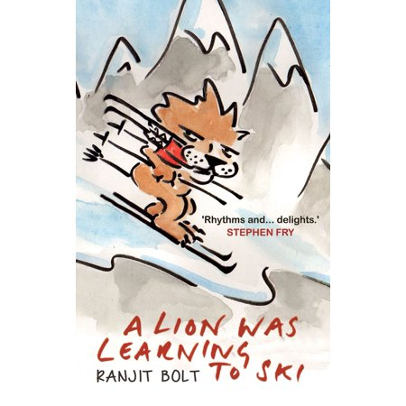 A Lion Was Learning to Ski - eBook (Learn To Ski)