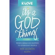 It's a God Thing, Volume 2: When Miracles Happen to Everyday People (Paperback)