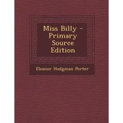 Miss Billy - Primary Source Edition