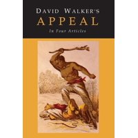 David Walker's Appeal to the Coloured Citizens of the World (Paperback)