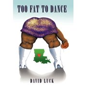 Too Fat to Dance