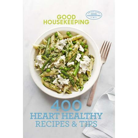Good Housekeeping 400 Heart Healthy Recipes & (Healthy Tips)