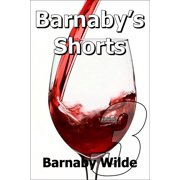 Barnaby's Shorts (Volume Three) - eBook