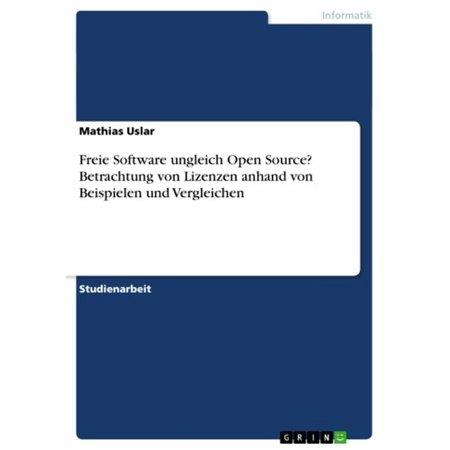 Freie Software ungleich Open Source? Betrachtung von Lizenzen anhand von Beispielen und Vergleichen - eBook (Vergleichen Brille Preise)
