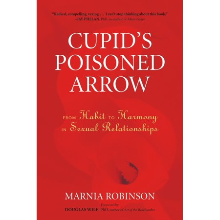 Cupid's Poisoned Arrow : From Habit to Harmony in Sexual (Arrow Clipart)