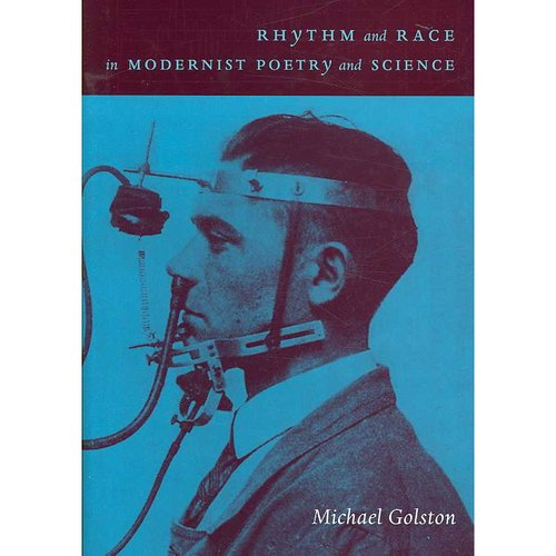 Rhythm and Race in Modernist Poetry and Science