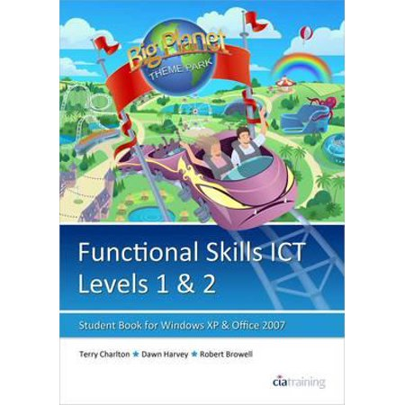Functional Skills Ict Student Book for Levels 1 & 2 (Microsoft Windows XP & Office
