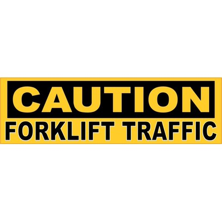 10in x 3in Caution Forklift Traffic Sticker Car Truck Vehicle Bumper Decal