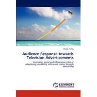 Audience Response Towards Television Advertisements