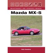 Mazda MX-5 Maintenance and Upgrades Manual - eBook